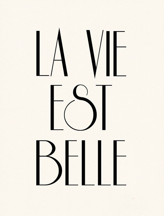 La Vie Est Belle -- tattoo so unique.  Life is beautiful