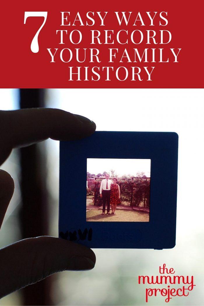 Don't delay recording your family history. Here are 7 easy ideas for recording your family history. http://themummyproject.com/7-easy-ideas-record-family-history/