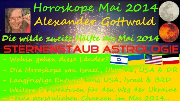 Horoskop Mai 2014: geostrategisch-astrologische Zusammenhänge für Deutschland durch den Fluch des Dritten Reichs, für die Ukraine, die USA und Israel Read more at http://sternenstaubastrologie.info/#jSIpiPYb4mdEktkR.99