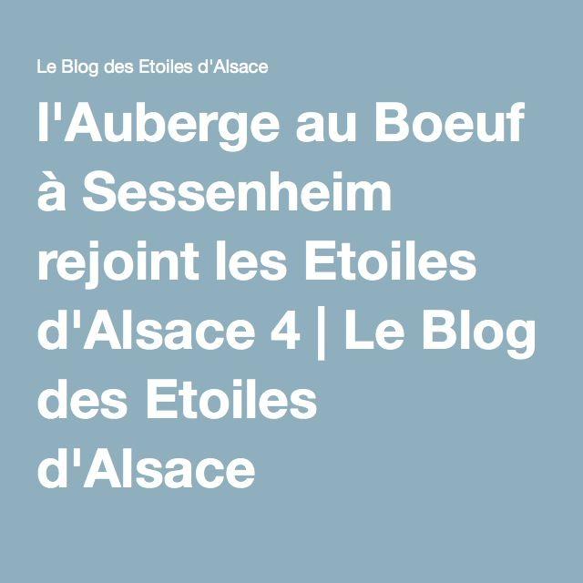 l'Auberge au Boeuf à Sessenheim rejoint les Etoiles d'Alsace 4 | Le Blog des Etoiles d'Alsace