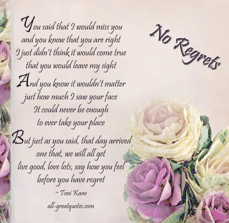 Inspirational Sympathy Poems | said that I would miss you and you know that you are right - sympathy ...