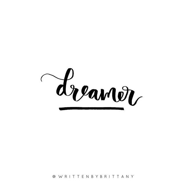 Dreamer Dreaming of being some far away from my desk today... feeling so uninspired with my thesis at the moment, no matter how many cups of tea I drink or pieces of chocolate I eat, my brain just can't switch on and the words won't come out | Hand Lettered Quotes | Calligrahy Quotes | Quote of the day | Brush Lettering | Hand Lettering | Lettering Quotes | Modern Calligraphy | Written by Brittany | Written by Brittany Lettering