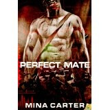 Perfect Mate (Kindle Edition)By Mina Carter