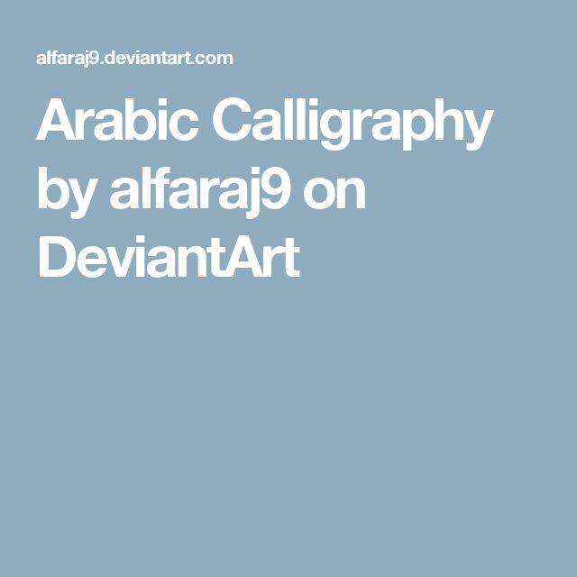 Arabic Calligraphy by alfaraj9 on DeviantArt