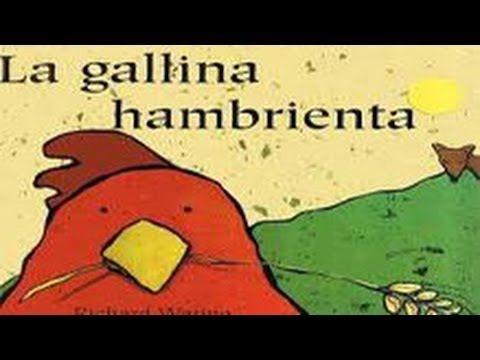 Cuentos infantiles - La gallina hambrienta - Cuentacuentos - YouTube