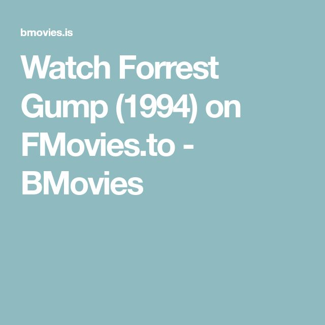 Watch Forrest Gump (1994) on FMovies.to - BMovies