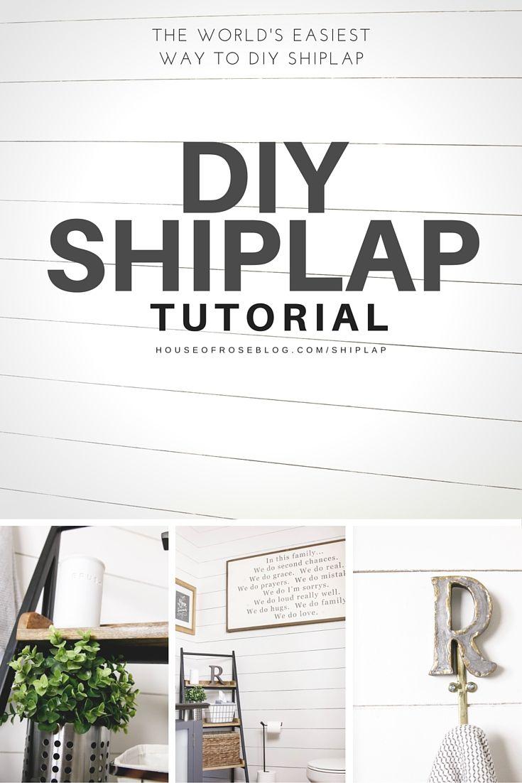 DIY SHIPLAP TUTORIAL | House of Rose | Bloglovin'