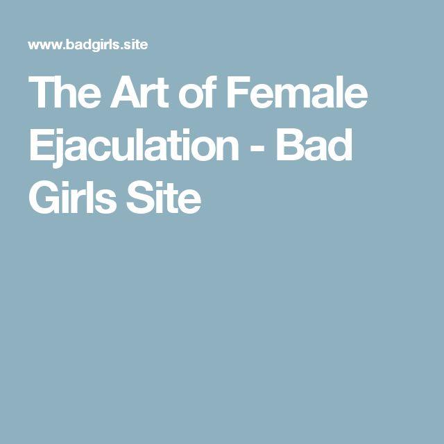 The Art of Female Ejaculation - Bad Girls Site