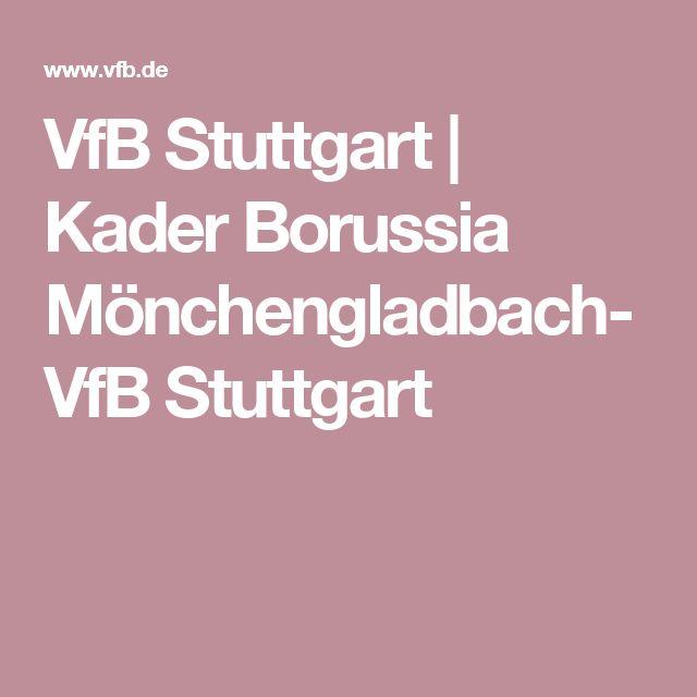 VfB Stuttgart | Kader Borussia Mönchengladbach-VfB Stuttgart