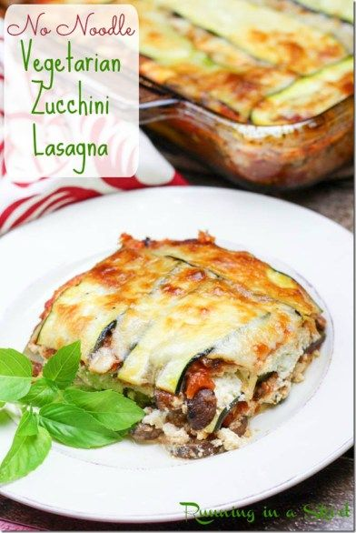 "Roasted Zucchini noodles and thick, meaty portobello mushrooms shine in this delicious, no noodle vegetarian zucchini lasagna! Hi friends! Thanks for your kind words about yesterdays post!  The hubs kept asking me yesterday how many ""likes' he got.... so basically"