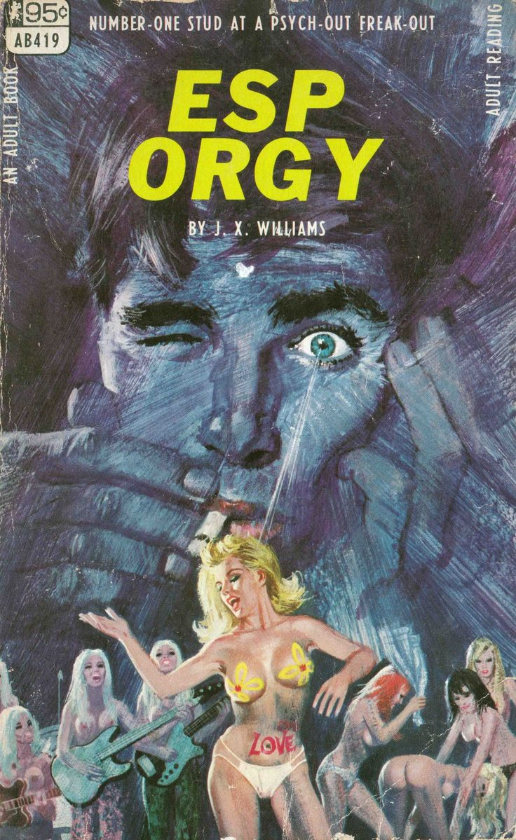 ESP Orgy - I said every great book deserved a fabulous cover, however  I'm just not sure it's a great book. Still it's a groovy cover.