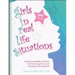 Girls in Real Life Situations: Group Counseling for Enhancing Social and Emotional Development: Grades K-5 (Book and CD). This is a must have for girl groups for the elementary level! Tons of great activities and ideas! Love this book! :) Visit School Counselor Blog (www.schcounselor.com) for more innovative ideas, creative lessons, and quality resources! ($34.15).