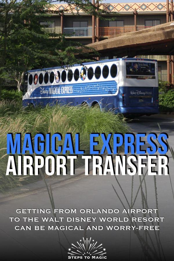 How To Use Disney S Magical Express Disney World Tips And Tricks Disney Magical Express Disney World Trip