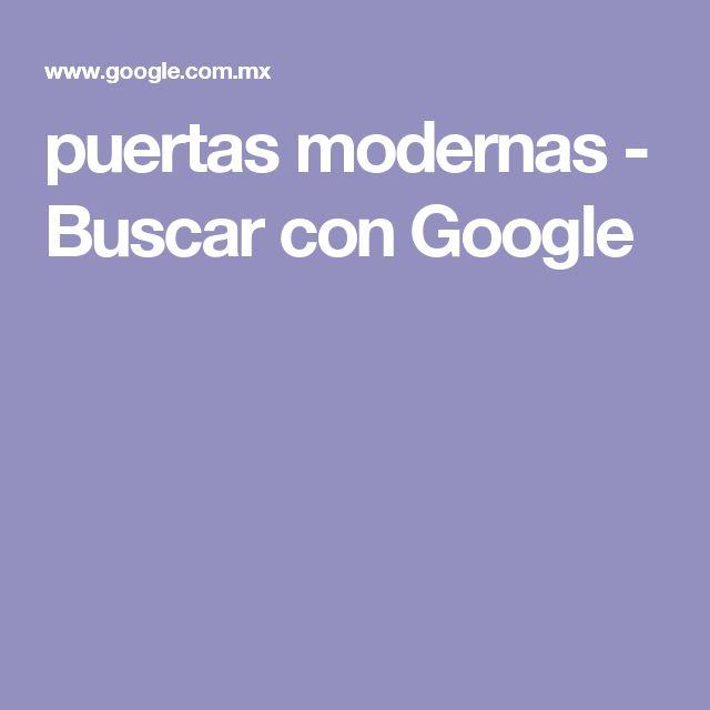 puertas modernas - Buscar con Google