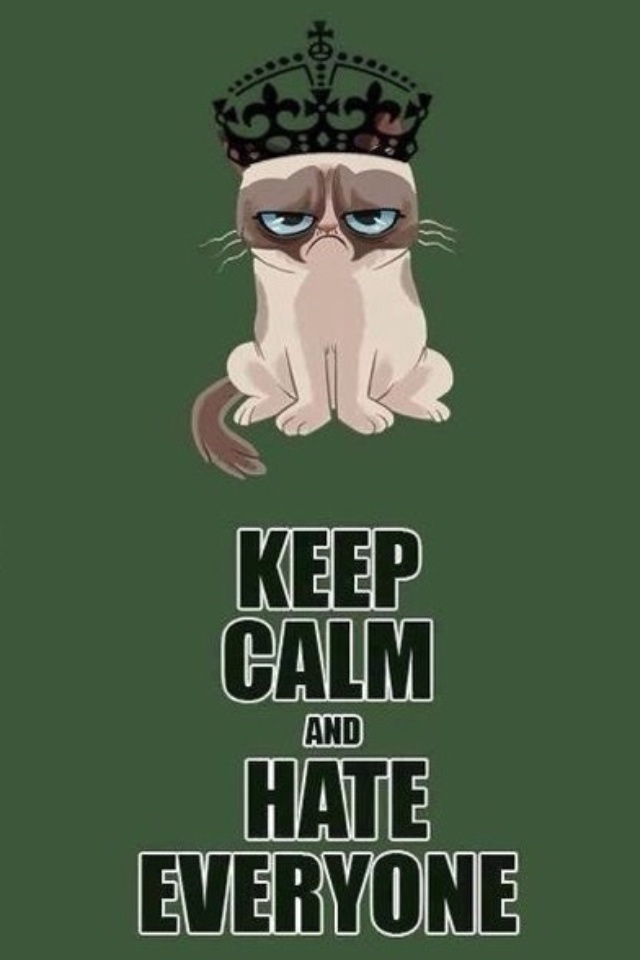 Grumpy Cat Keep Calm And Hate Everyone Wallpapers Pinterest