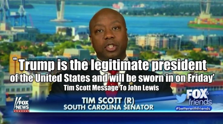 Tim Scott Message To John Lewis: 'Trump is the legitimate president of the United States and will be sworn in on Friday' Watch the latest video at video.foxnews.com  Fox News Reports:  the only black Republican in the Senate, responded to comments made by Georgia Congressman John Lewis about th