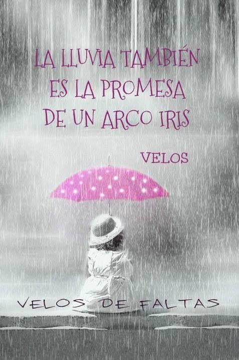 〽️ La lluvia también es la promesa de un arcoiris...