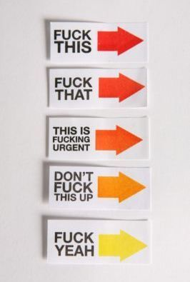 HAHA! Wish I could put that in my office.  I'd probably use the red ones and the second orange one the most.