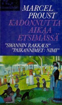 Swannin tie. Swannin rakkaus. Paikannimet: nimi | Kirjasampo.fi - kirjallisuuden kotisivu