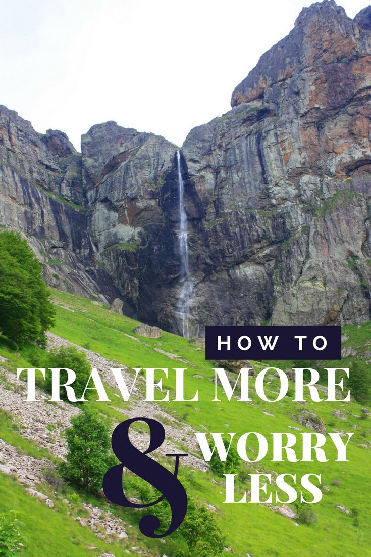 Travel More & Worry Less  Travel / Travel tips / Travel more / How to travel more