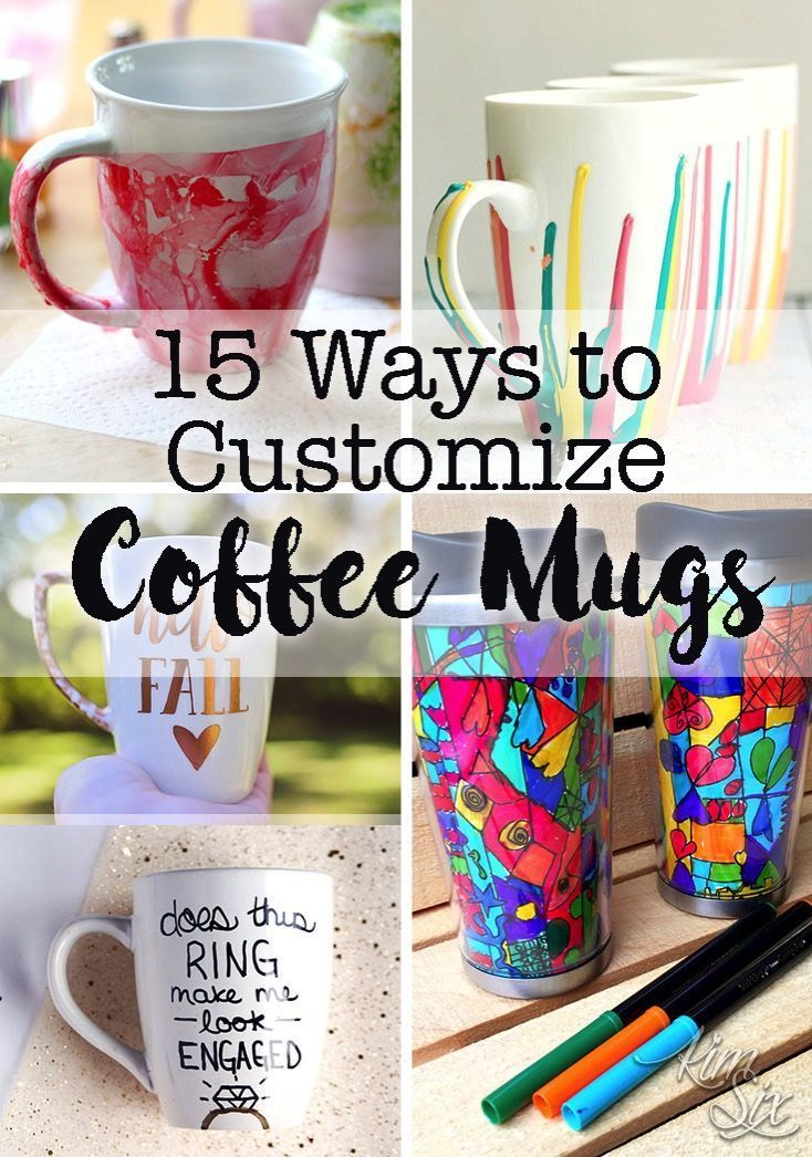 15 Ways to Customize Coffee Cups Coffee mug crafts, Mug