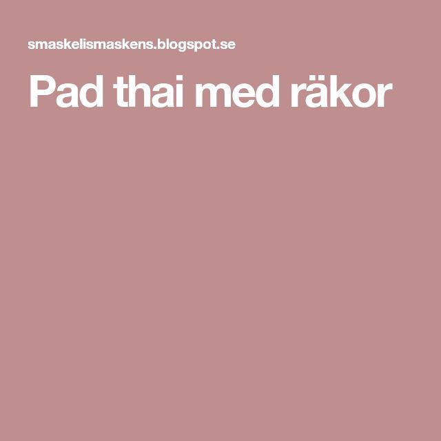 Pad thai med räkor
