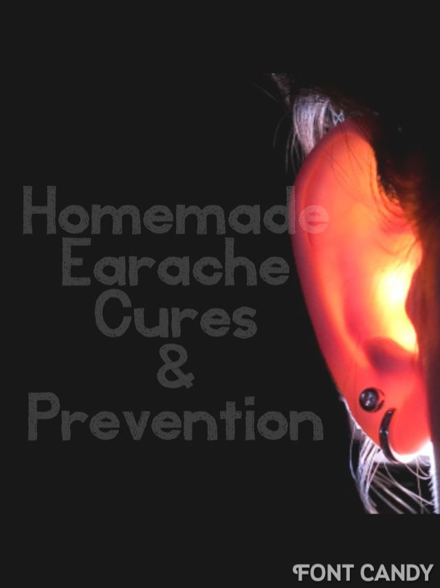 Homemade Earache Cures & Prevention