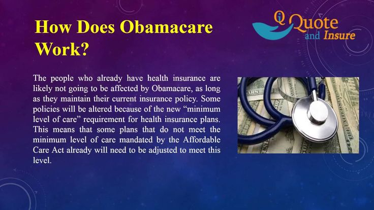 To get Obama care health insurance coverage and secure financial protection for themselves as well as their family members. Such a proposition could reduce the rigors of the task as well as familiarize you with the paperwork required for the Obamacare health plan.
