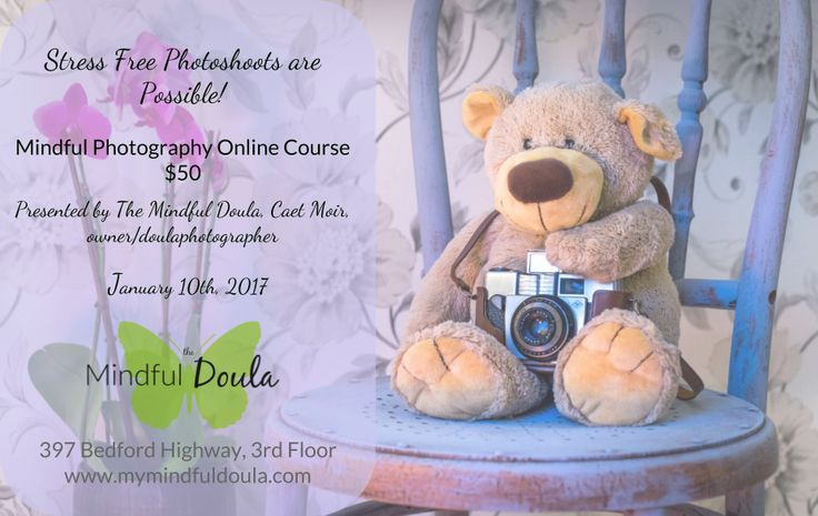 Stress free photoshoots are possible! Let me show you how! Mindful Photography Online Course, January 10th, 2017! http://www.mymindfuldoula.com/?utm_campaign=coschedule&utm_source=pinterest&utm_medium=The%20Mindful%20Doula
