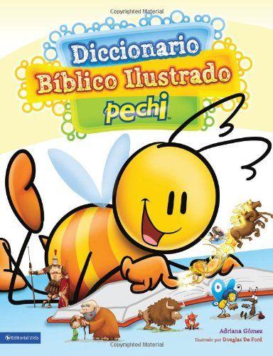 Diccionario Biblico Ilustrado Pechi de Zondervan Publishing