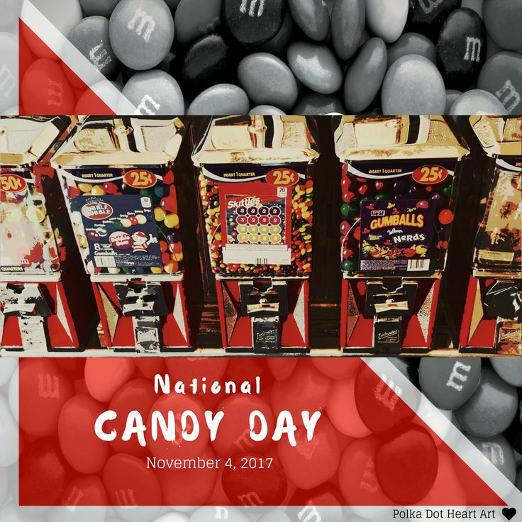 National Candy Day. November 4, 2017. Designed by Polka Dot Heart Art.