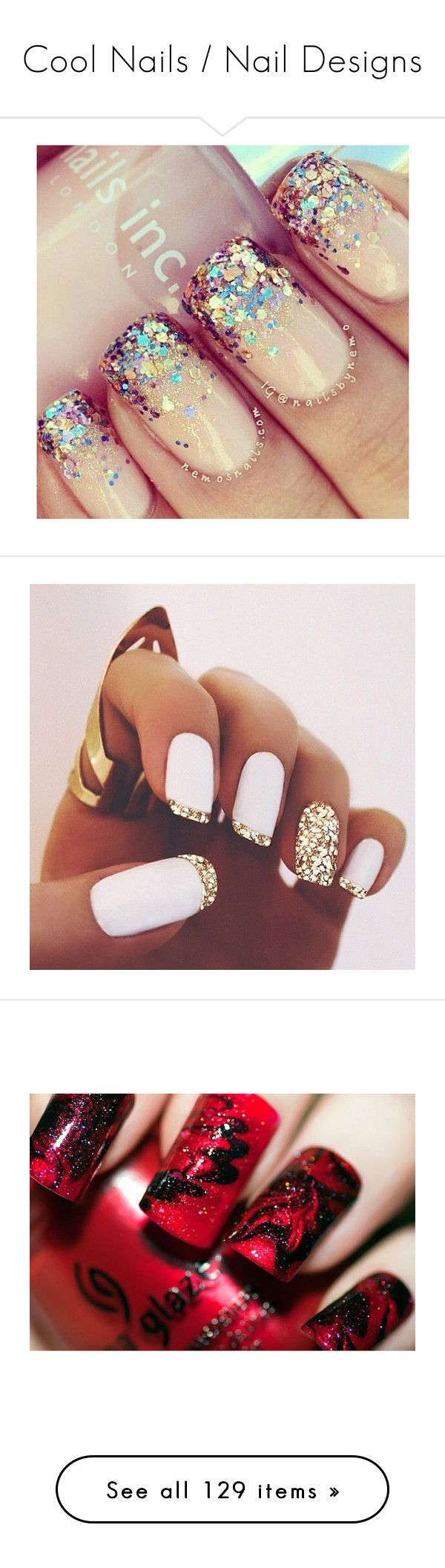 Cool Nails / Nail Designs by kelsey-aherne on Polyvore featuring polyvore, nails, beauty, makeup, nail polish, accessories, backgrounds, nail art, unhas, beauty products, nail care, black, nail treatments, harry potter, nail art kit, acrylic kit, manicure kit, pictures, lullabies, photos, rings, jewelry, batman, sticker nail polish, disney, makeup and nails, doctor who, indie hair, clear pink nail polish, pink nail color, pink glitter nail polish, gold nail color, marvel, christmas, pics…