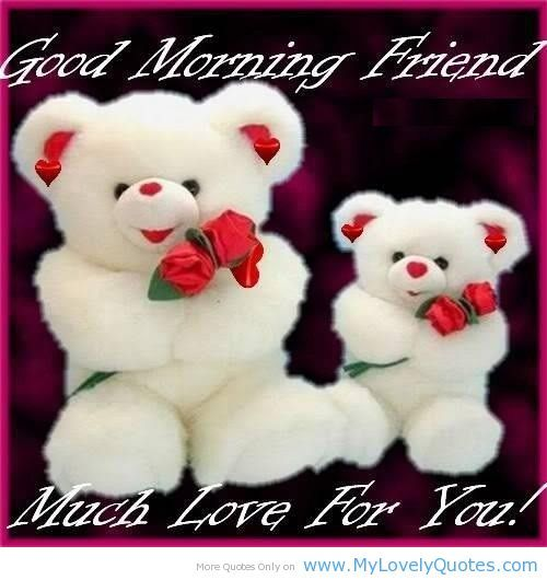 Good Morning My Beautiful Friend Quotes: 1000+ Ideas About Good Morning Love On Pinterest