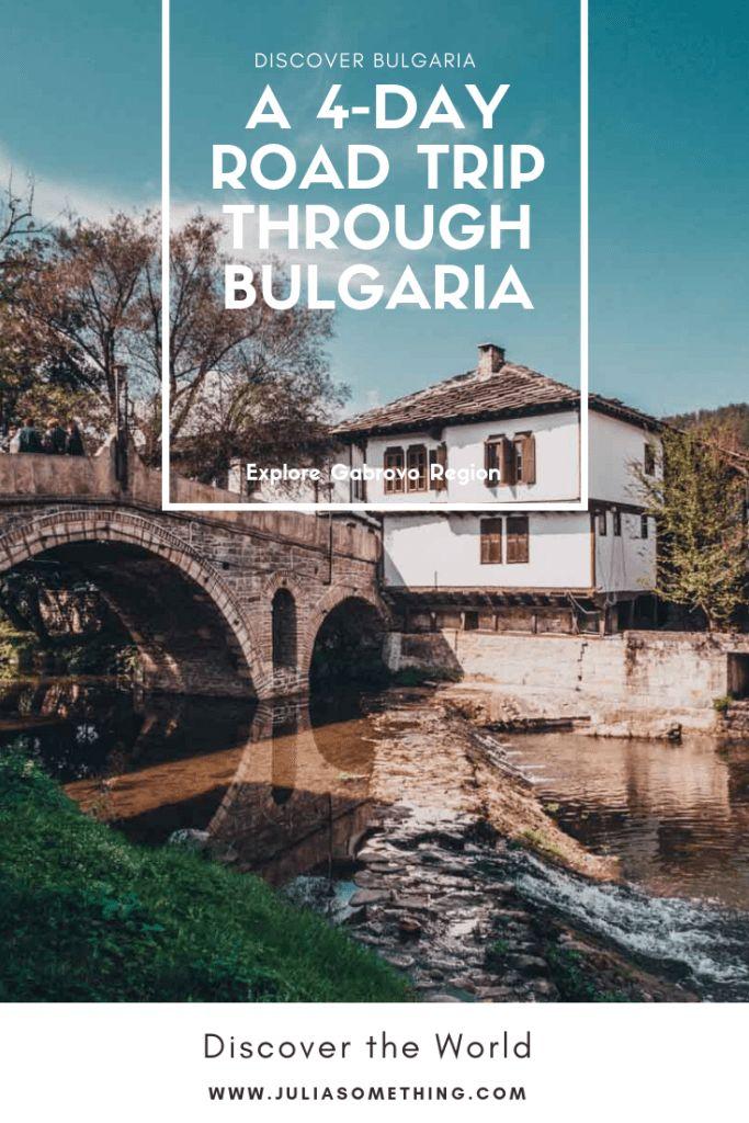 Entdecken Sie die bulgarische Provinz Gabrovo: Ein 4-tägiger Ausflug durch die malerische Landschaft Bulgariens
