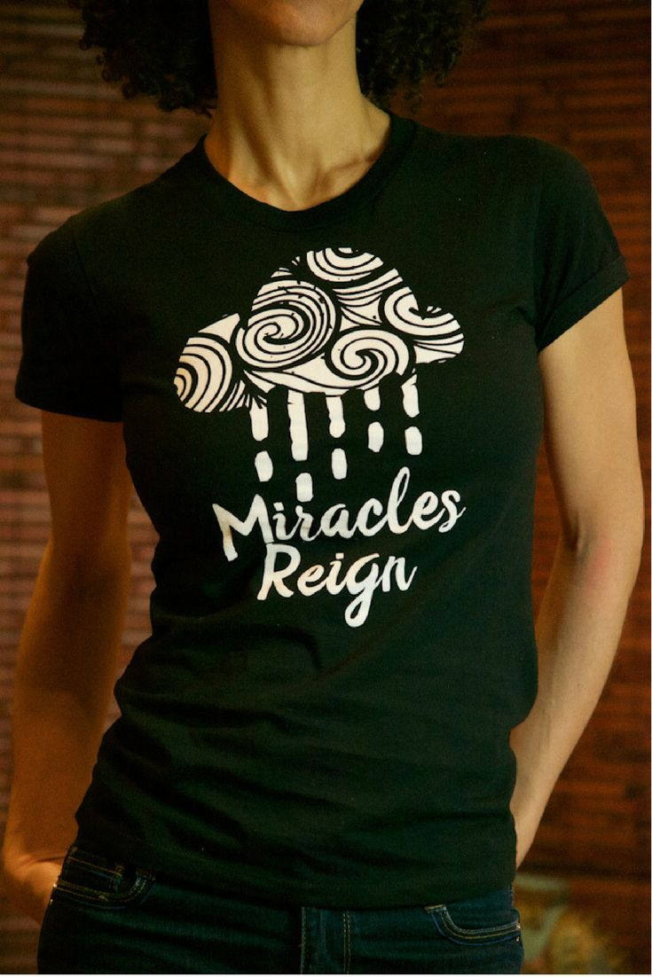 Miracles Reign : Premium 100% Organic Cotton Shirt