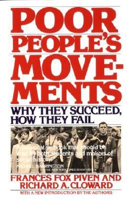 Poor People's Movements The authors examine, in this provocative study, four protest movements of lower-class groups in 20th century America: -- The mobilization of the unemployed during the Great Depression that gave rise to the Workers' Alliance of America -- The industrial strikes that resulted in the formation of the CIO -- The Southern Civil Rights Movement -- The movement of welfare recipients led by the National Welfare Rights Organization.