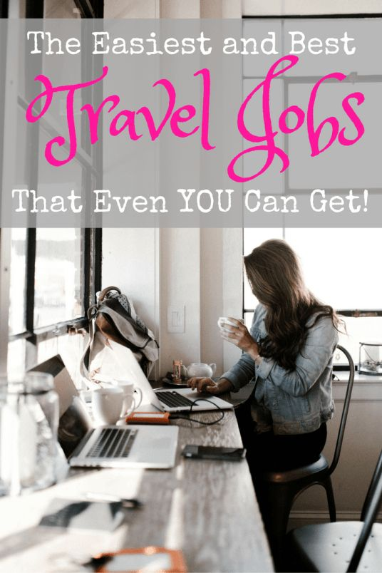 The best travel jobs you can get to keep you traveling!