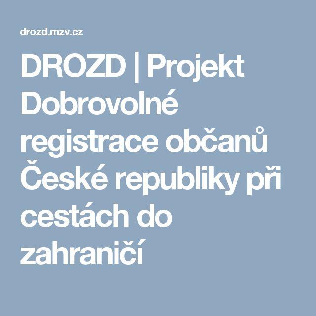 DROZD | Projekt Dobrovolné registrace občanů České republiky při cestách do zahraničí