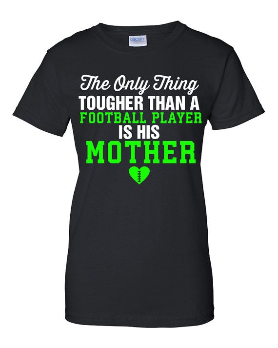 Football Mom Shirt The only thing tougher than a by ShirtMakers