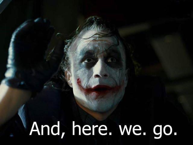 Image result for joker here we go