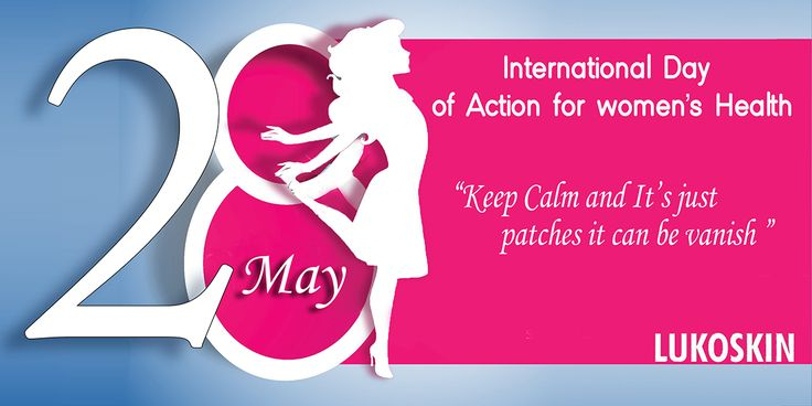 Keep #calm & it's just patches it can be #vanish.  #InternationalDayOfActionForWomenHealth