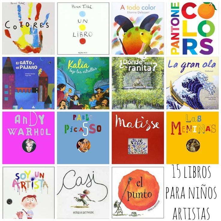 Libros para niños sobre el arte y la creatividad. Son libros muy visuales que nos sirven para saber como es la creación y la expresión artística.