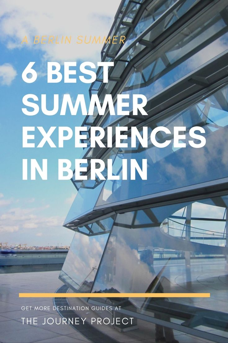 A summer in Berlin is never boring. In addition to hosting exceptional nightlife, Berlin always offers something to do due to the outstanding creativity of this metro city | The Journey Project