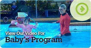 Our video showcasing the Baby Swimming Program http://www.youtube.com/watch?v=arqLiyI8wEs&feature=share&list=UUtaypRaOWgdjjLTNrbHldEw