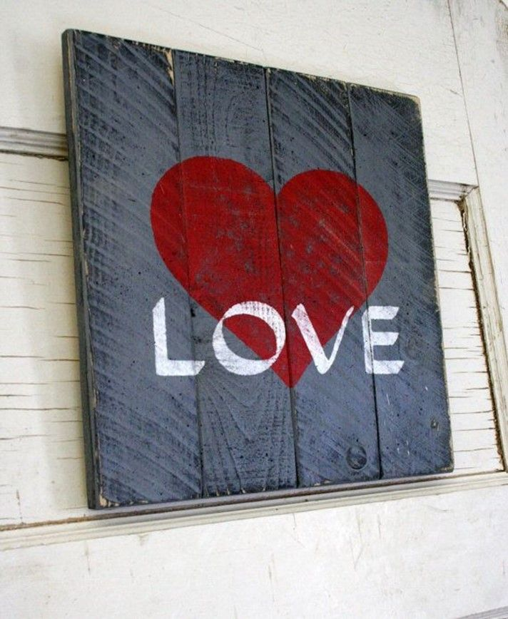 24 Ideas For Creating Romantic Signs On Valentine S Day Diy Pallet