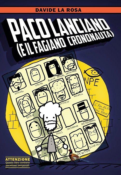 Paco Lanciano e il fagiano crononauta, Davide La Rosa (NPE, 2014)