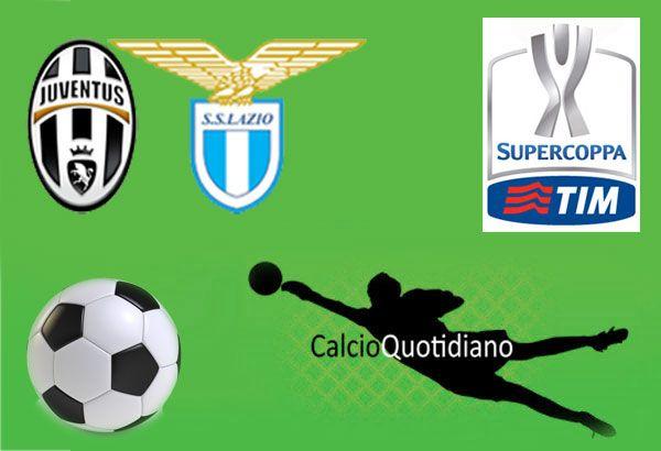 Supercoppa: Juve-Lazio 2-0 la nuova coppia d'attacco silura i biancocelesti