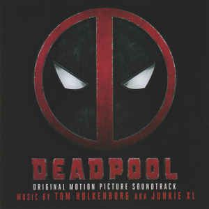 Tom Holkenborg AKA Junkie XL w/ George Michael - Deadpool (Original Motion Picture Soundtrack)