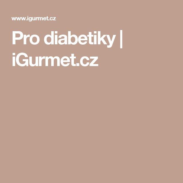 Pro diabetiky  | iGurmet.cz