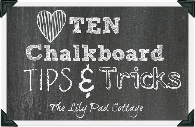 ten chalkboard tips and tricks -- needed this about a test ago!